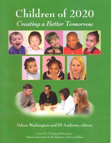 Children Of 2020: Creating A Better Tomorrow (Creating A Better Tomorrow)