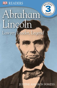 Dk Readers L3: Abraham Lincoln: Lawyer, Leader, Legend