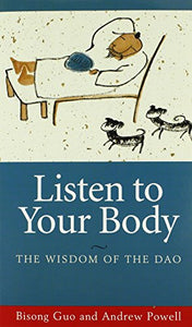 Listen To Your Body: The Wisdom Of The Dao