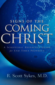 Signs Of The Coming Christ