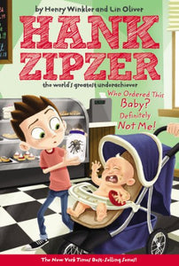 Who Ordered This Baby? Definitely Not Me! #13 (Hank Zipzer)