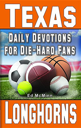 Daily Devotions For Die-Hard Fans Texas Longhorns