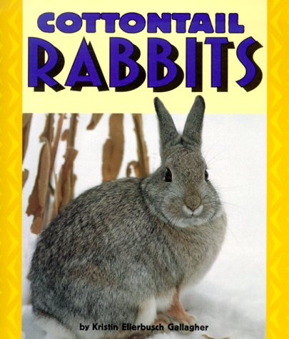 Cottontail Rabbits (Pull Ahead Books)
