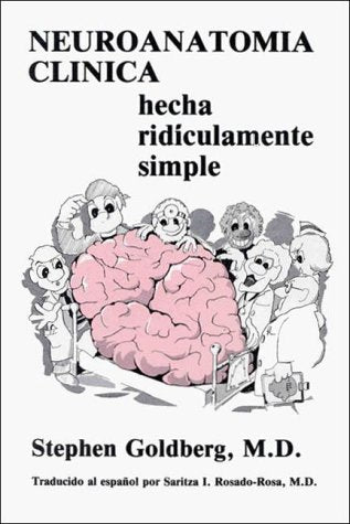 Neuroanatomica Clinica Hecha Ridiculamente Simple