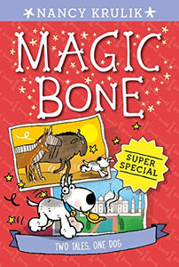 Super Special: Two Tales, One Dog (Magic Bone)