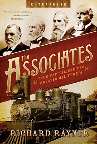 The Associates: Four Capitalists Who Created California (Enterprise)