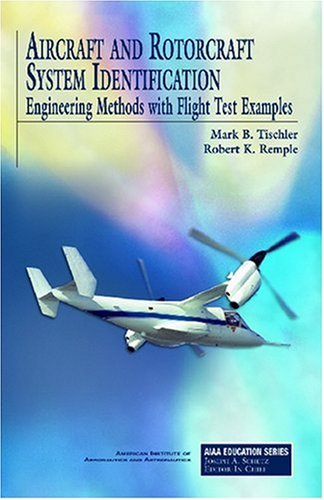 Aircraft And Rotorcraft System Identification (Aiaa Education Series)