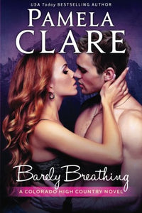 Barely Breathing: A Colorado High Country Novel