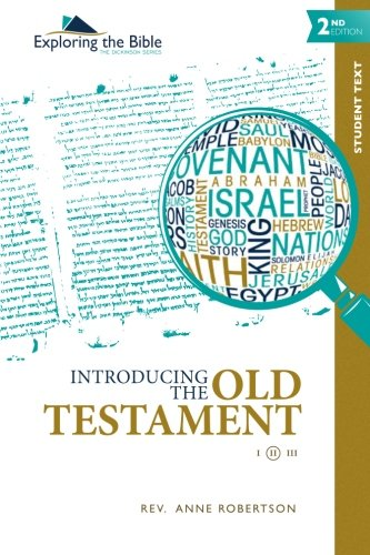 Introducing The Old Testament (Exploring The Bible: The Dickinson Series) (Volume 2)