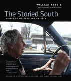 The Storied South: Voices Of Writers And Artists