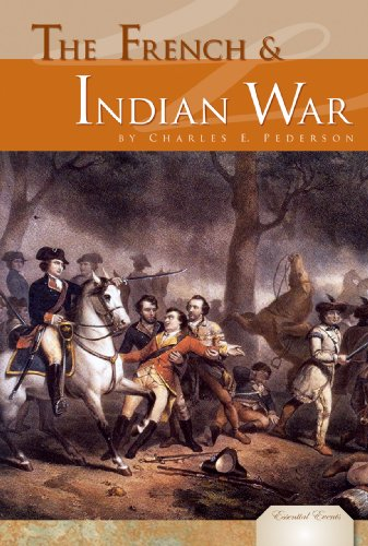 French And Indian War (Essential Events)