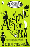 Arsenic For Tea: A Murder Most Unladylike Mystery
