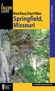 Best Easy Day Hikes Springfield, Missouri (Best Easy Day Hikes Series)