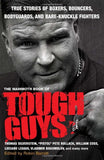 The Mammoth Book Of Tough Guys (Mammoth Books)