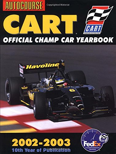 Autocourse Cart Official Champ Car Yearbook 2002-2003