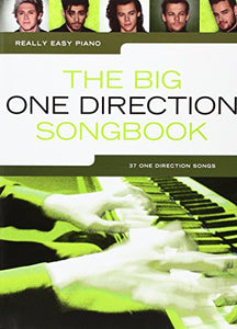 Really Easy Piano: The Big One Direction Songbook
