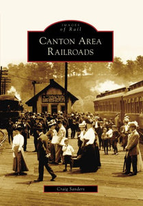 Canton Area Railroads, Oh (Ior) (Images Of Rail)