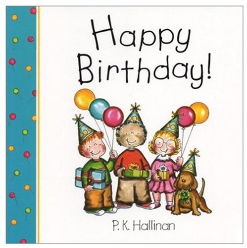 Happy Birthday (P.K. Hallinan Board Books)