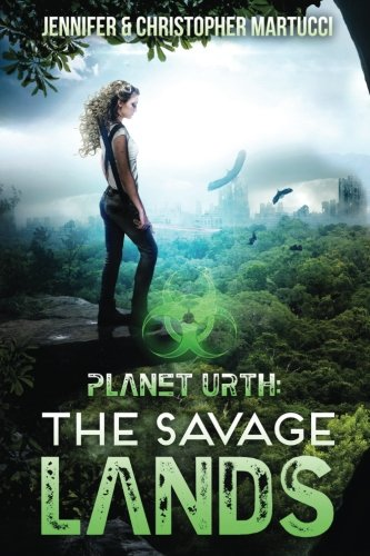 Planet Urth: The Savage Lands (Books 1 & 2) (Volume 1)