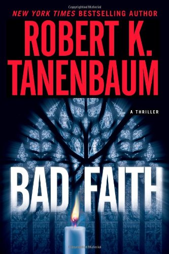 Bad Faith (A Butch Karp-Marlene Ciampi Thriller)