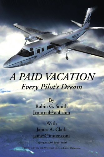 A Paid Vacation: Every Pilot'S Dream