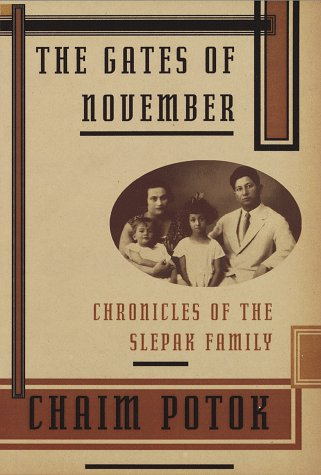 The Gates Of November: Chronicles Of The Slepak Family