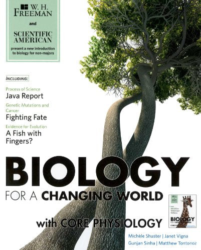Scientific American Biology For A Changing World With Core Physiology