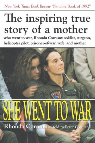 She Went To War: The Rhonda Cornum Story