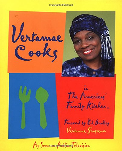 Vertamae Cooks In The Americas' Family Kitchen (Americas' Family Kitchen (Television Program).)
