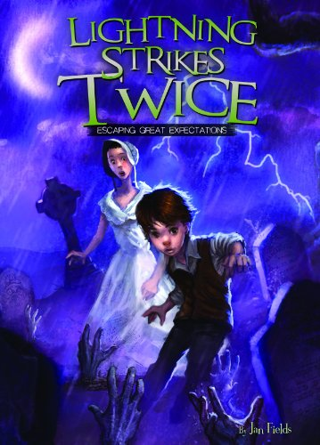 Lightning Strikes Twice: Escaping Great Expectations (Adventures In Extreme Reading, Book 4)