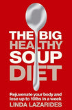 The Big Healthy Soup Diet