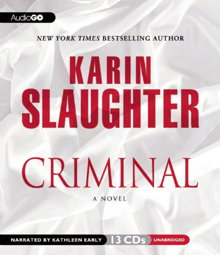 Criminal  (Will Trent Series, Book 7)