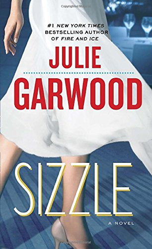 Sizzle: A Novel (Buchanan-Renard)