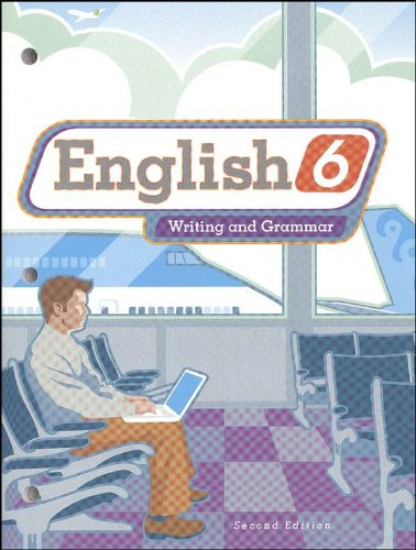 English 6: Writing And Grammar (Worktext)