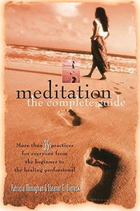Meditation-The Complete Guide