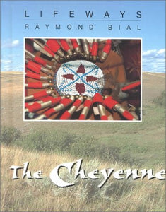 The Cheyenne (Lifeways)
