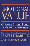 Emotional Value: Creating Strong Bonds With Your Customers
