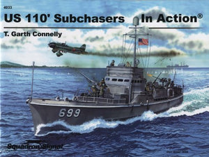 Us 110' Subchasers In Action - Warships No. 33