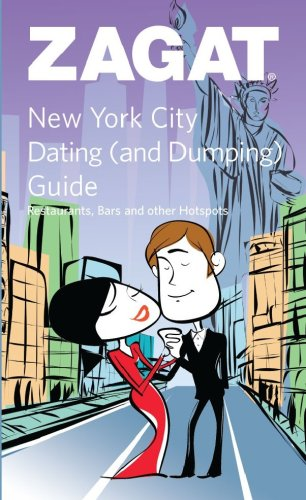 Zagat New York City Dating And Dumping Guide