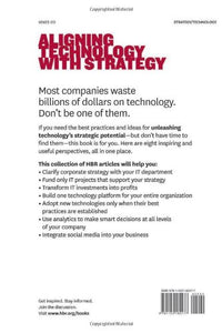 Harvard Business Review On Aligning Technology With Strategy (The Harvard Business Review Paperback Series)