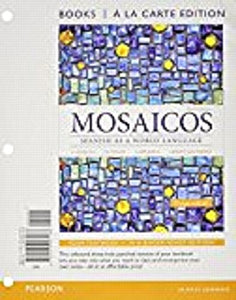 Mosaicos: Spanish As A World Language, Books A La Carte Plus Mylab Spanish With Etext (Multi-Semester Access) -- Access Card Package (6Th Edition)
