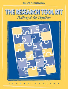 The Research Tool Kit: Putting It All Together (Social Work Research Methods / Writing / Evaluation)