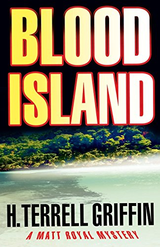 Blood Island (Matt Royal Mysteries, No. 3) (A Matt Royal Mystery)