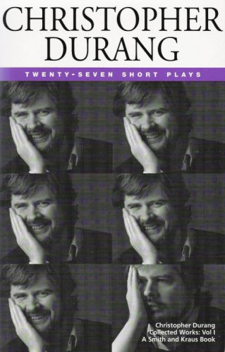 Christopher Durang Volume I: 27 Short Plays