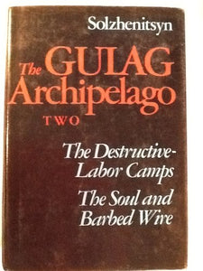 The Gulag Archipelago: 1918-1956, An Experiment In Literary Investigation Iii - Iv (English And Russian Edition)