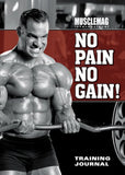Musclemag International'S No Pain No Gain Training Journal