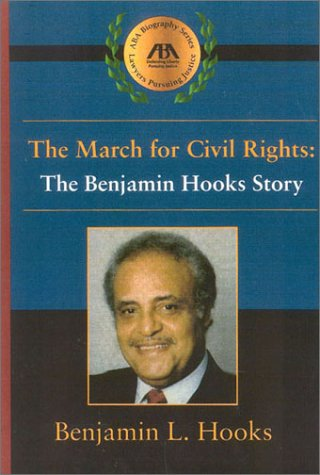 The March For Civil Rights: The Benjamin Hooks Story