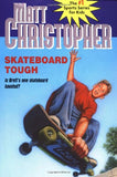Skateboard Tough (Matt Christopher Sports Classics)