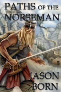 Paths Of The Norseman (Volume 2)