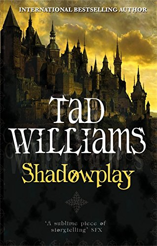 Shadowplay (Shadowmarch Trilogy)
